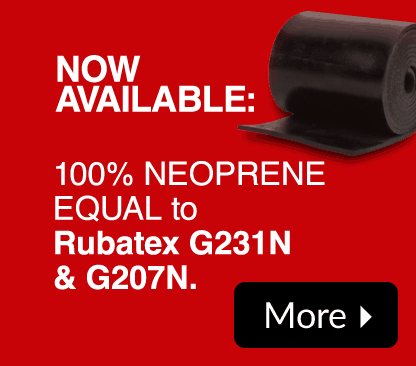 Now Available! 100% Neoprene - Equal to RUBATEX G231N and G207N